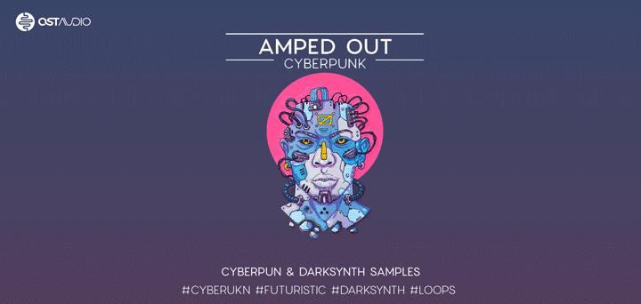 AMPED OUT - Cyberpunk Sample Pack