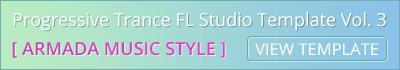 Progressive Trance FL Studio Template Vol. 3 (Armada Style)