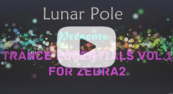 Lunar Pole Trance Essentials Presets for U-he Zebra2 Vol. 1