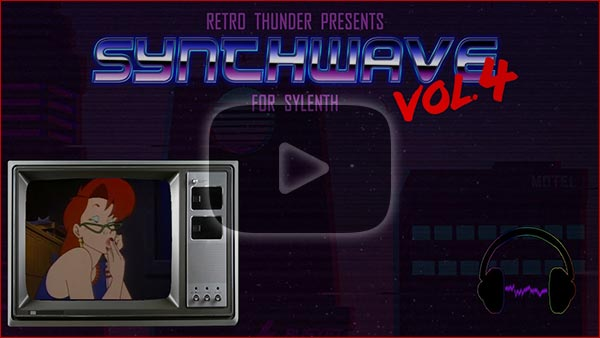 Retro Thunder - Synthwave for Sylenth Vol. 4