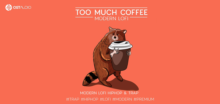 Too Much Coffee - Modern Lofi Sample Pack